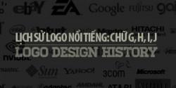 Lịch sử các Logo nổi tiếng: Chữ G, H, I, J