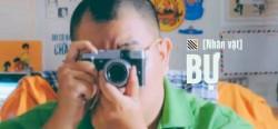 [Nhân vật] Bự – Chàng trai mang tham vọng phủi bụi văn hóa Việt