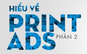 Hiểu về Print ads (phần 2)