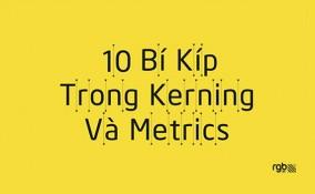 10 Bí Kíp Trong Kerning và Metrics