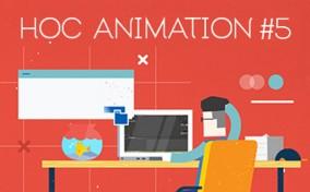 Let's Motion: Học Animation cùng Leo Dinh #5