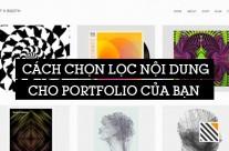 Cách chọn lọc nội dung cho portfolio của bạn