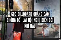 600 Billboard quảng cáo chống đối lại Hội nghị biến đổi khí hậu