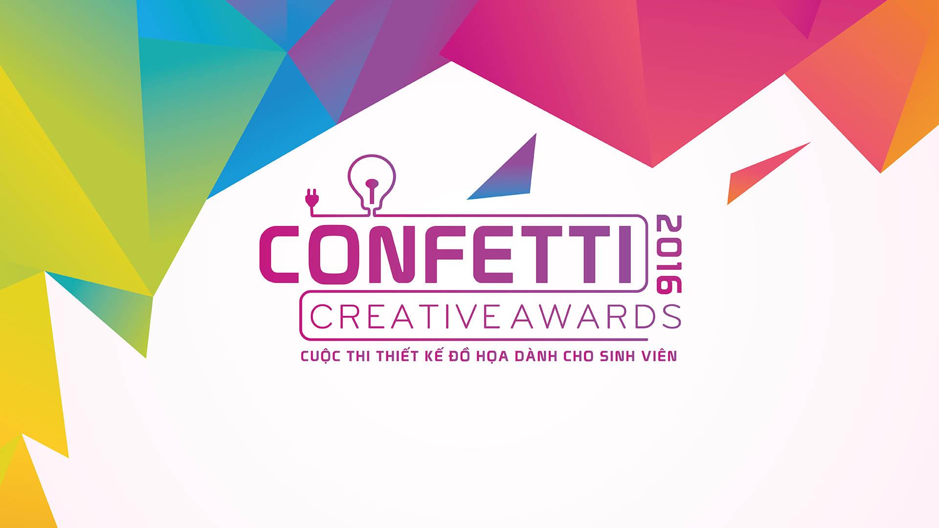 <h1>CONFETTI CREATIVE AWARD 2016</h1><p>Cuộc so tài dành cho sinh viên Thiết kế đồ họa với tổng giải thưởng trên 160 triệu đồng</p>