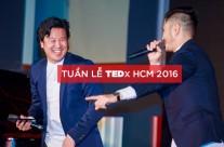 Tuần lễ TEDx HCM 2016 gây ấn tượng mạnh với những ý tưởng đáng giá