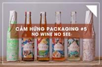 Cảm hứng Packaging #5: No Wine No See