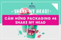 Cảm hứng packaging #06: Shake my head