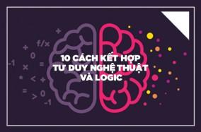 10 cách để kết hợp giữa tư duy nghệ thuật và logic
