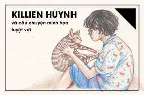 Killien Huynh và câu chuyện minh họa tuyệt vời