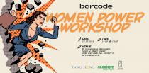 """Workshop """"Women Power"""" câu chuyện về những người phụ nữ mạnh mẽ"""