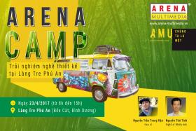 ARENA CAMP: Trải nghiệm nghề thiết kế tại Làng Tre Phú An