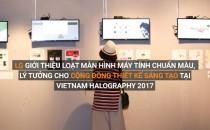 LG giới thiệu loạt màn hình máy tính chuẩn màu, lý tưởng cho cộng đồng thiết kế sáng tạo tại Vietnam Halography 2017