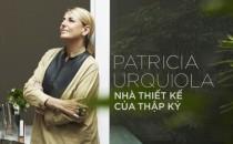 Patricia Urquiola – nhà thiết kế của thập kỷ