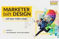 "Talkshow: ""Marketer biết Design – Hổ mọc thêm cánh"""