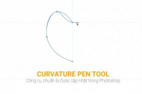 Curvature Pen – Công cụ chuẩn bị được cập nhật trong Photoshop