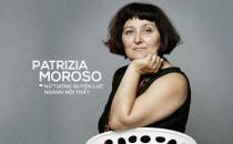 Patrizia Moroso: Trong ngành Mỹ thuật công nghiệp, hãy lưu giữ dấu dấn cá nhân của các nhà thiết kế để cùng tỏa sáng