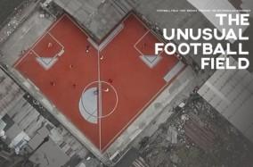 The Unusual Football Field – Khi Sân Bóng Không Phải Là Hình Chữ Nhật