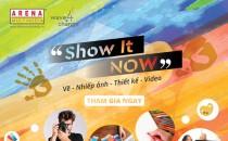 Show It NOW: Triển lãm online các tác phẩm Vẽ – Nhiếp ảnh – Thiết kế – Video