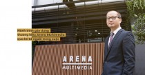 Hành trình gây dựng thương hiệu Arena Multimedia qua lời kể của người trong cuộc