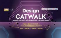 Ngày hội: DESIGN CATWALK (14/10/2018)