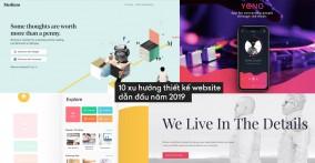 10 xu hướng thiết kế website dẫn đầu năm 2019