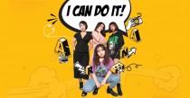 I Can Do It – Con gái Thiết kế làm điều khác biệt để thật đặc biệt