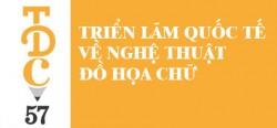 Triển lãm quốc tế về đồ họa chữ TDC 57 tại TP. Hồ Chí Minh