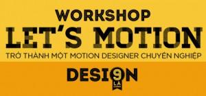 Workshop Let's Motion: Trở thành một Motion designer chuyên nghiệp