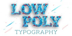 Cảm hứng Typography: Dự án Low poly typography