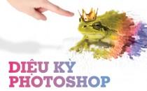 """Làm chủ """"đũa thần"""" với khóa học Diệu Kỳ Photoshop"""