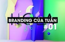 Branding của tuần #01