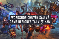 [Tham dự] Workshop chuyên sâu về game designer tại Việt Nam