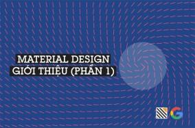 Material Design (kỳ 1): Giới thiệu