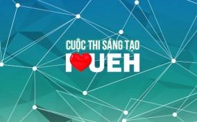 Cuộc thi Sáng tạo cực hấp dẫn của Đại học Kinh tế – I Love UEH