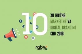 [Infographic] 10 xu hướng marketing và digital branding cho 2016