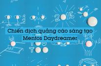 Chiến dịch quảng cáo sáng tạo của Mentos Daydreamer