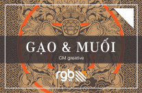 Project: Gạo & Muối – GM greative