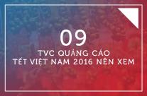 9 TVC Quảng cáo Tết Việt Nam 2016 nên xem