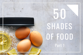 50 Shades of Food: Part 1