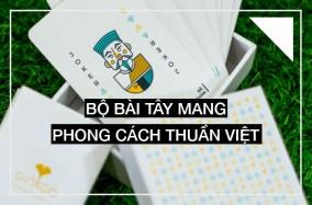 Bộ bài Tây mang phong cách thuần Việt