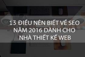 13 Điều nên biết về SEO năm 2016 dành cho nhà thiết kế web
