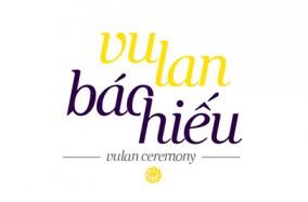 Vu Lan Ceremony | Đại Lễ Vu Lan bởi Nguyễn Thế Bảo
