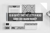 10 bí quyết thiết kế letterhead dành cho doanh nghiệp