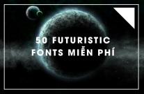 50 futuristic fonts miễn phí giúp thiết kế của bạn biến hoá độc đáo