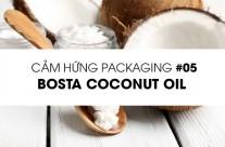 Cảm hứng Packaging #5: Bosta coconut oil