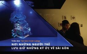 """Triển lãm """"Sài Gòn 3 mét vuông"""": Nơi những người trẻ lưu giữ những ký ức về Sài Gòn"""