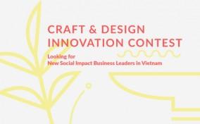 Cuộc thi Đổi mới Thiết kế và Thủ công – Craft & Design Innovation Competition