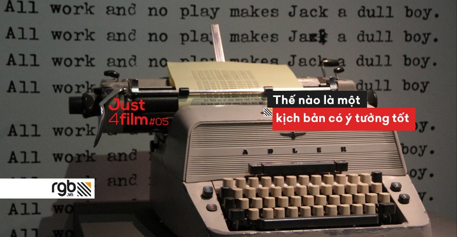 rgb_creative_design_just4film_kich_ban_Writing_Screenplays