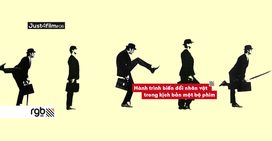 rgb_creative_just4film_filmmaking_su_bien_doi_nhan_vat_trong_kich_ban_phim