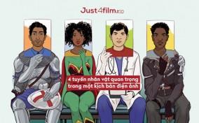 Just4Film#10: 4 tuyến nhân vật quan trọng trong một kịch bản điện ảnh